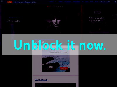 Click here to unblock Discovery Channel