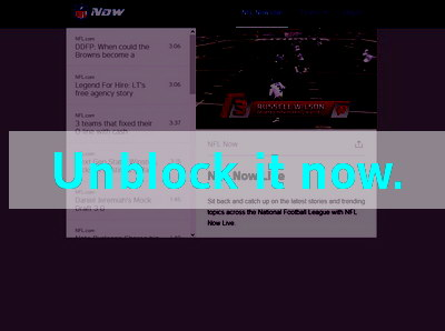 Click here to unblock NFL Now