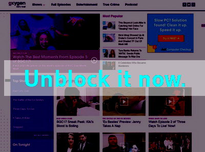 Click here to unblock Oxygen TV