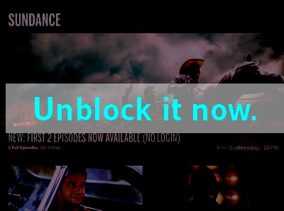 Click here to unblock Sundance TV