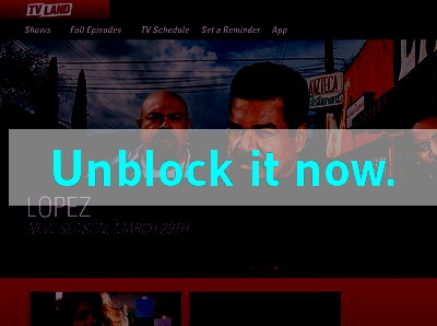 Click here to unblock TV Land